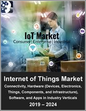 IoT Market by Connectivity, Hardware (Devices, Electronics, Things, Components, and Infrastructure), Software, and Applications in Industry Verticals 2019 - 2024