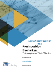 Predisposition Biomarkers: Technologies and Global Markets