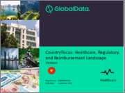 CountryFocus: Healthcare, Regulatory and Reimbursement Landscape - Vietnam