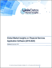 Financial Services Application Software Market: Current Scenario and Forecast (2019-2025): Emphasis on Software Type, Deployment Type, Service, End-Users and Region