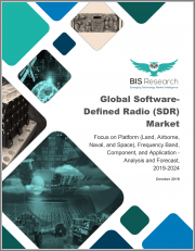 Global Software-Defined Radio (SDR) Market: Focus on Platform (Land, Airborne, Naval, and Space), Frequency Band, Component, and Application - Analysis and Forecast, 2019-2024