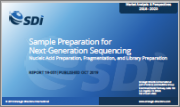 Sample Preparation for Next-Generation Sequencing: Nucleic Acid Preparation, Fragmentation, and Library Preparation