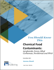 Chemical Food Contaminants: Acrylamide, Furan, Ethyl carbamate, Perchlorate and PFAS