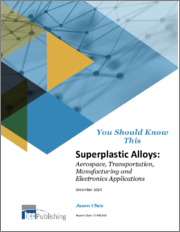 Superplastic Alloys: Aerospace, Transportation, Manufacturing and Electronics Applications