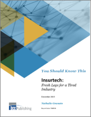 Insurtech: Fresh Legs for a Tired Industry