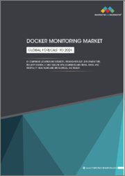 Docker Monitoring Market by Component (Solution and Services), Organization Size, Deployment Type, Industry Vertical (IT and Telecom, BFSI, eCommerce and Retail, Travel and Hospitality, Healthcare and Life Sciences), and Region - Global Forecast to 2024