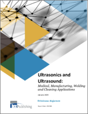 Ultrasonics and Ultrasound: Medical, Manufacturing, Welding and Cleaning Applications
