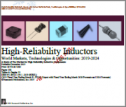 High-Reliability Inductors World Markets, Technologies & Opportunities 2019-2024: A Study of the Market for High Reliability Inductive Components