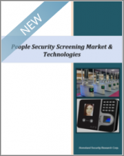 People Security Screening Market & Technologies 2020-2025: AI, Facial Recognition, eID & Big Data to Transform the Market, 245 Submarkets
