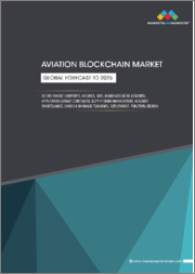 Aviation Blockchain Market by End Market (Airports, Airlines, MRO, Manufacturers, Lessors), Application (Smart Contracts, Supply Chain Management, Aircraft Maintenance, Cargo & Baggage Tracking), Deployment, Function, Region - Global Forecast to 2025