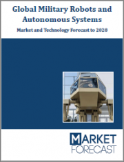Global Military Robots and Autonomous Systems - Market and Technology Forecast to 2028: Market Forecasts by Region, by Technology, Application, Operations, Platforms, by End-User, Technology and Market Overview, and Leading Company Profiles