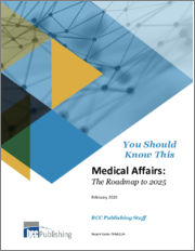 Medical Affairs: The Roadmap to 2025