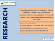 Global Sonar System Market - Analysis By Solution (Hardware, Software), End-User, Defence Application, Commercial Application, By Region, By Country (2020 Edition): Opportunities and Forecast (2019-2024)