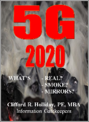5G 2020: What's Real? What's Smoke? What's Mirrors?