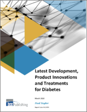 Latest Development, Product Innovations and Treatments for Diabetes