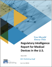 Regulatory Intelligence Report for Medical Devices in the U.S.
