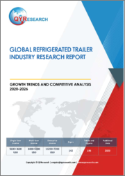 Global Refrigerated Trailer Industry Research Report Growth Trends and Competitive Analysis 2020-2026