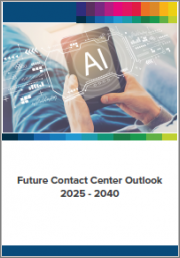 Future Contact Center Outlook, 2025 - 2040