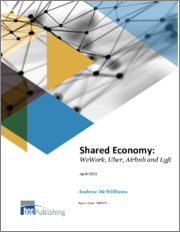 Shared Economy: WeWork, Uber, Airbnb and Lyft