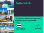 Thailand - Healthcare, Regulatory and Reimbursement Landscape: CountryFocus