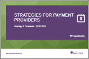 Strategies for Payment Providers: Industry Trends, Opportunities & Recommendations 2020-2024