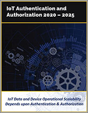 IoT Authentication and Authorization by Technology, Solutions, and Industry Verticals 2020 - 2025
