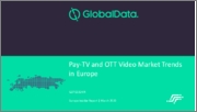 Pay-TV and OTT Video Market Trends in Europe