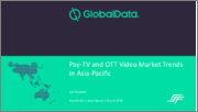 Pay-TV and OTT Video Market Trends in Asia-Pacific