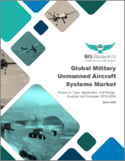 Global Military Unmanned Aircraft Systems Market: Focus on Type, Application, and Range - Analysis and Forecast, 2019-2024