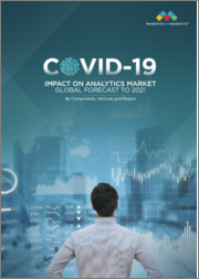 COVID-19 Impact on Analytics Market by Components, Verticals and Region - Global Forecast to 2021