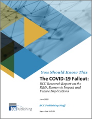 The COVID-19 Fallout: BCC Research Report on the R&D, Economic Impact and Future Implications
