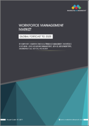 Workforce Management Market by Component, Solution (Time and Attendance Management, Workforce Scheduling, Leave and Absence Management), Service, Deployment Type, Organization Size, Vertical, and Region - Global Forecast to 2025