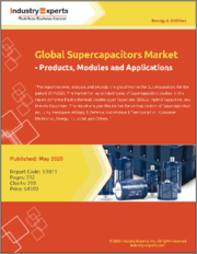 Global Supercapacitors Market - Products, Modules and Applications