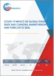Covid-19 Impact on Global Stadium Seats and Cushions, Market Insights and Forecast to 2026