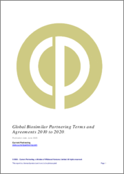 Global Biosimilars Partnering Terms and Agreements 2010 to 2020