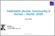 Telehealth (Acute, Community and Home) - World - 2020