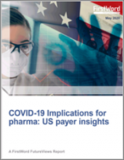 COVID-19 Implications for Pharma: US Payer Insights