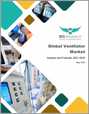 Global Ventilator Market: Analysis and Forecast, 2021-2030