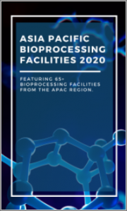Asia-Pacific Bioprocessing Facilities Report 2020