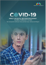 COVID-19 Impact on Facial Recognition Market by Component (Software Tools and Services), Vertical (BFSI, Government & Defense, Retail & E-commerce, Healthcare, Education, Automotive, and Others), and Region - Global Forecast to 2021