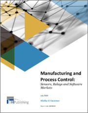 Manufacturing and Process Control: Sensors, Relays and Software Markets