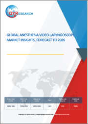 Global Anesthesia Video Laryngoscope Market Insights, Forecast To 2026