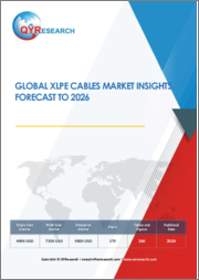 Global XLPE Cables Market Insights, Forecast to 2026