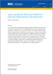 2018-2019 Recap and 2020 Forecast for the Semiconductor Industry
