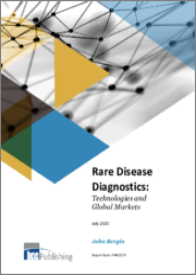 Rare Disease Diagnostics: Technologies and Global Markets