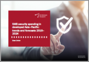 SMB Security Spending in Developed Asia-Pacific: Trends and Forecasts 2019-2024