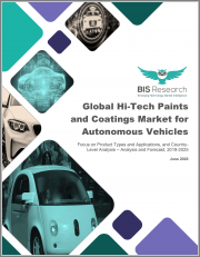 Global Hi-Tech Paints and Coatings Market for Autonomous Vehicles: Focus on Product Types and Applications, and Country-Level Analysis - Analysis and Forecast, 2019-2025