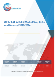 Global AR in Retail Market Size, Status and Forecast 2020-2026