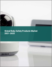 Global Baby Safety Products Market 2021-2025