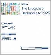 The Lifecycle of Banknotes to 2025